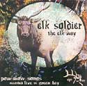 Elk Soldier - The Elk Way