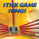 Stick Game Songs - Volume 1