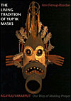 The Living Tradition of Yup'ik Masks