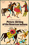Picture-Writing of the American Indians
