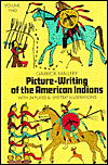 Picture Writing of the American Indians