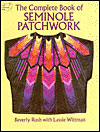 The Complete Book of Seminole Patchwork