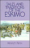 Tales and Traditions of the Eskimo