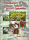 Ethnobotany Of The Gitksan Indians Of British Columbia