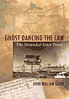 Ghost Dancing the Law
