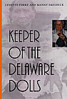 Keeper of the Delaware Dolls