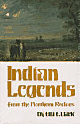 Indian Legends from the Northern Rockies