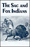 The Sac and Fox Indians