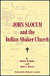 John Slocum and the Indian Shaker Church