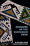 Foklore of the Winnebago Tribe
