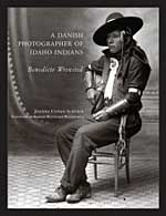 A Danish Photographer of Idaho Indians