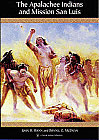 The Apalachee Indians and Mission San Luis