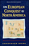 The European Conquest of North America