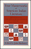 Four Masterworks of American Indian Literature