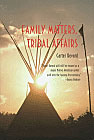 Family Matters, Tribal Affairs