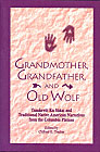 Grandmother, Grandfather, and Old Wolf