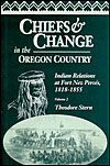 Chiefs and Change in the Oregon Country, Vol. 2
