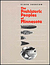 The Prehistoric Peoples of Minnesota