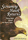Screaming Hawk Returns