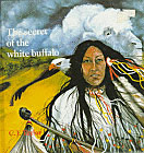The Secret of the White Buffalo