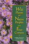 Wild Plants of the Native Peoples of the Four Corners