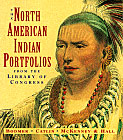 The North American Indian Portfolios from the Library of Congress