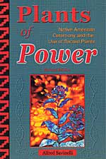Plants of Power - Revised Edition