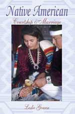 Native American Courtship & Marriage