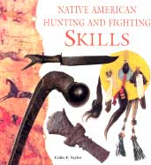 Native American Hunting and Fighting Skills