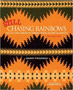 Still Chasing Rainbows