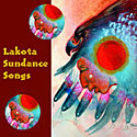 Lakota Sundance Songs
