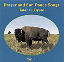 Prayer and Sun Dance Songs - Vol 1