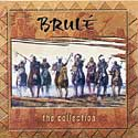 Brule - The Collection
